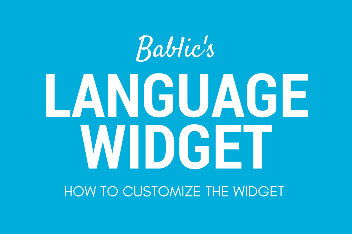 How to customize the language widget - Bablic Visual Editor